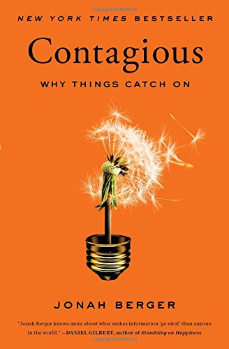 On my reading list: Contagious: Why Things Catch On