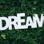 What dreams will you make come true?