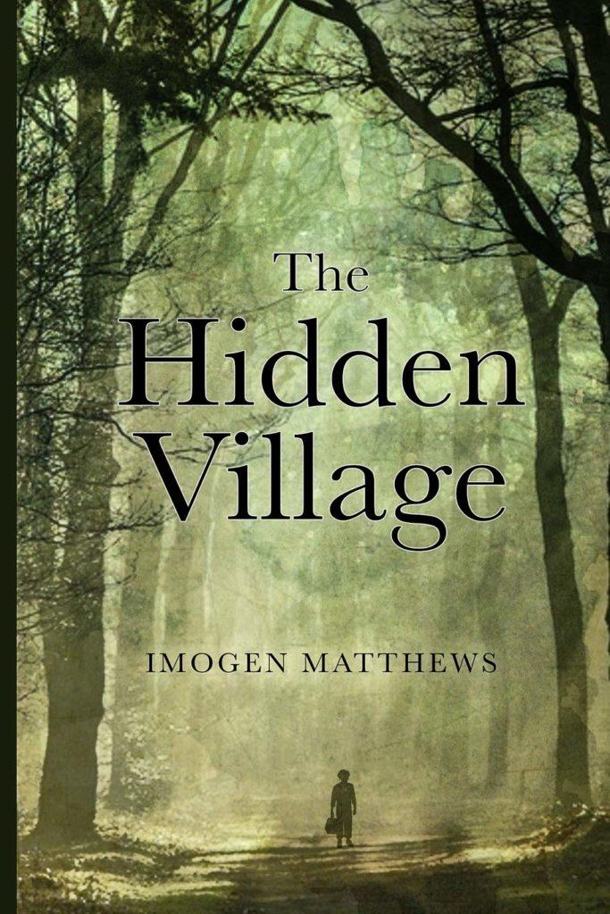 The Hidden Village by Imogen Matthews