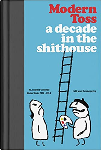 Modern Toss A Decade in the Shithouse