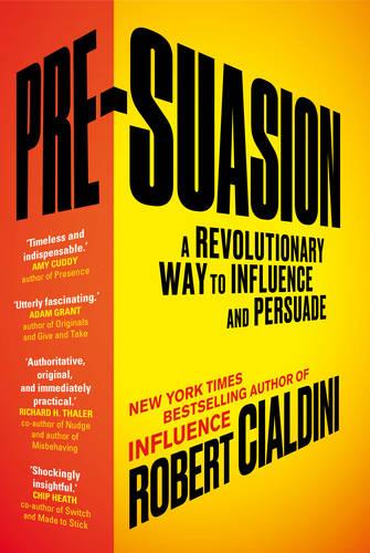Pre-suasion by Roberto Cialdini
