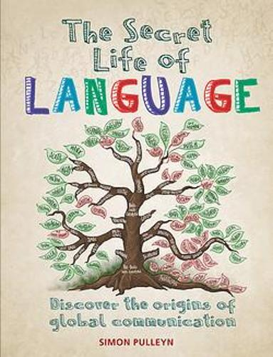 Image shows the front cover of the book The Secret Life of Language which has a tree as the main illustration